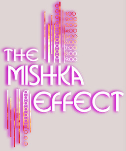 The Mishka Effect