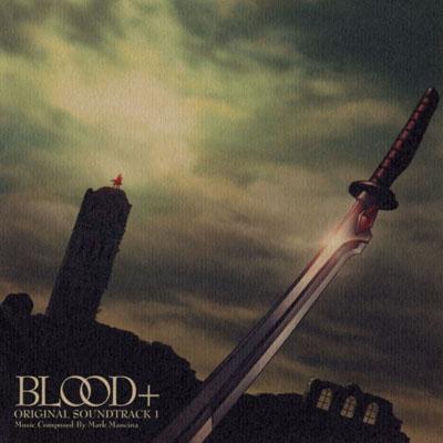 Blood+ Original Soundtrack 1