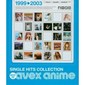 Single Hits Collection: Best of Avex Anime