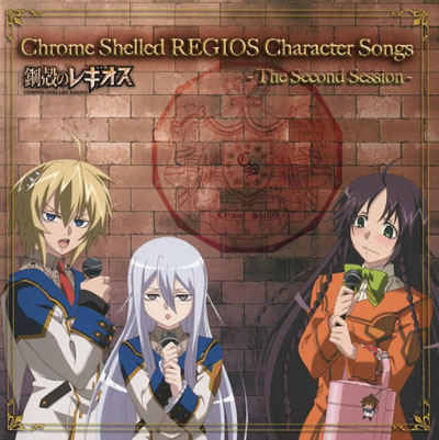 Chrome Shelled Regios Character Songs: The Second Session