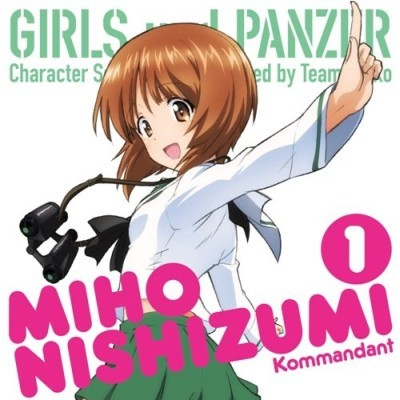 Girls und Panzer Character Song Vol. 1 Performed by Team-Anko: Kommandant Miho Nishizumi