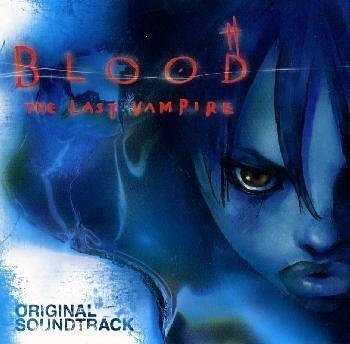 Blood: The Last Vampire Original Soundtrack