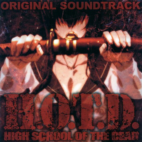 Highschool of the Dead Original Soundtrack