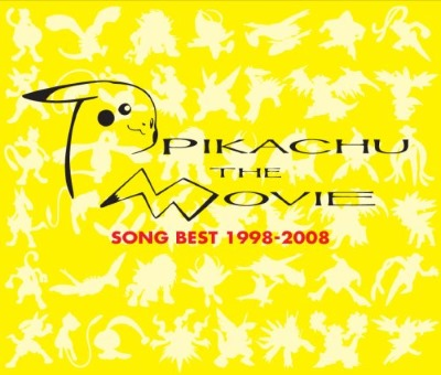 Pikachu the Movie - Song Best 1998 - 2008